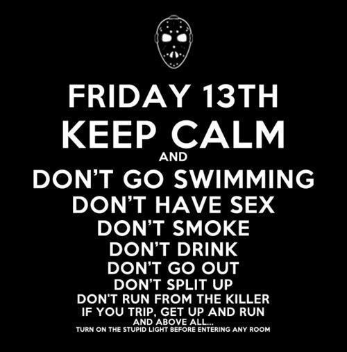 Friday the 13th Warning